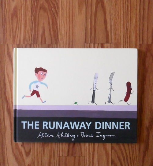 The Runaway Dinner by Allan Ahlberg