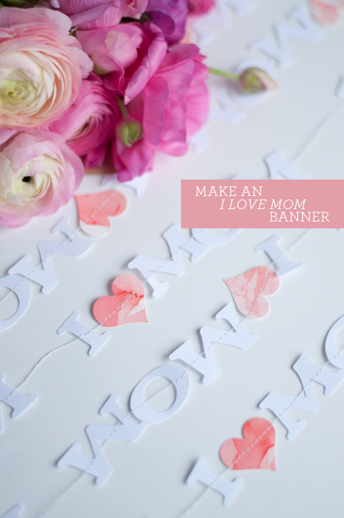 DIY: I LOVE MOM paper garland | Design Mom