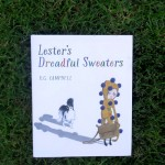 Lester's Dreadful Sweaters by K.G. Campbell