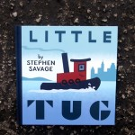 Little Tug by Stephen Savage