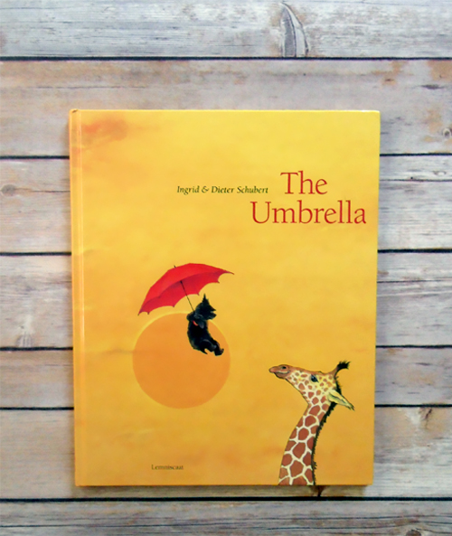 The Umbrella by Ingrid and Dieter Schubert