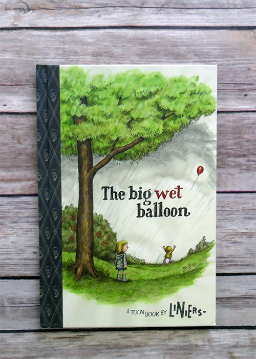 The Big Wet Balloon by Liniers