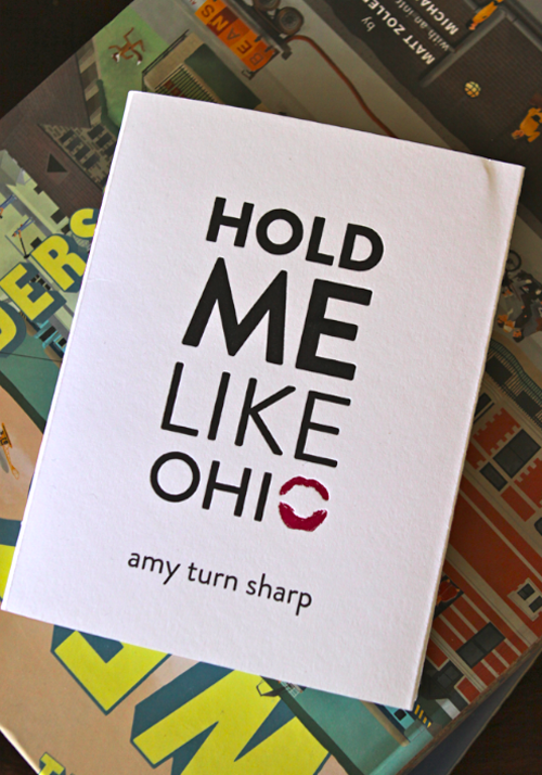 Hold Me Like Ohio. A book of poetry by Amy Turn Sharp.
