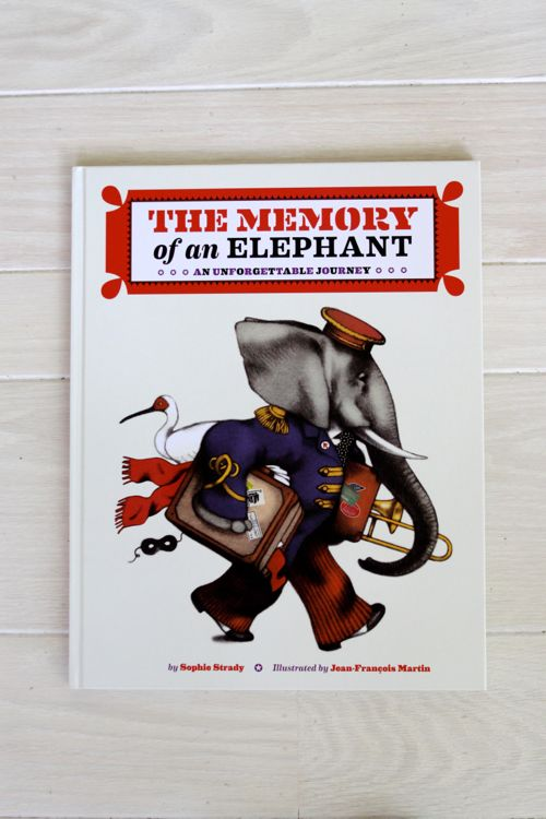 Book of the Week: The Memory of an Elephant — by a French author + illustrator team.
