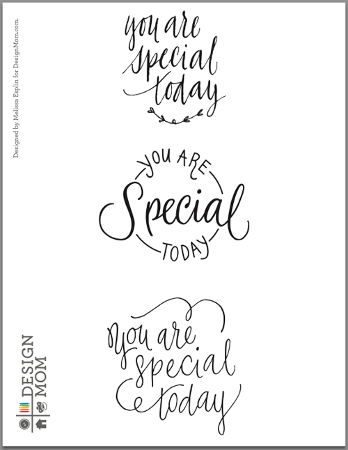 You Are Special Today Calligraphy