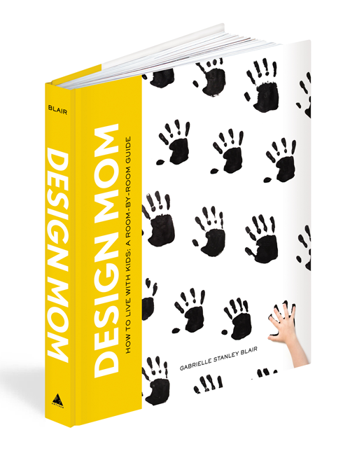 DESIGN MOM - How To Live With Kids: A room-by-room guide.