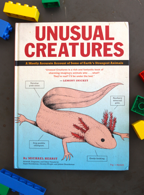 Unusual Creatures. A witty book about real-live animals you've probably never heard of.