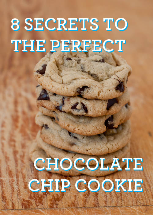 8 Secrets to the Perfect Chocolate Chip Cookie