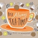It's always tea-time!