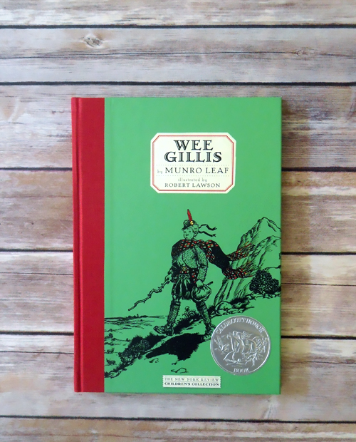 Wee Gillis by Munro Leaf and Robert Lawson